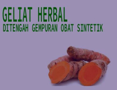 Geliat Herbal Ditengah Gempuran Obat Sintetik